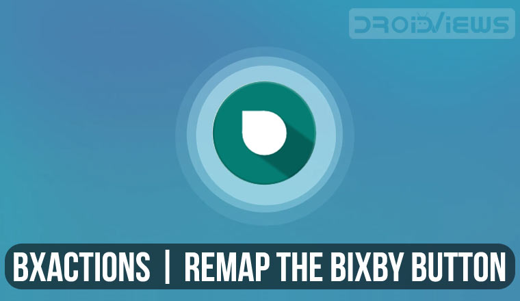 BxActions: Remap Bixby Button on Any Samsung Device - Phoneweek