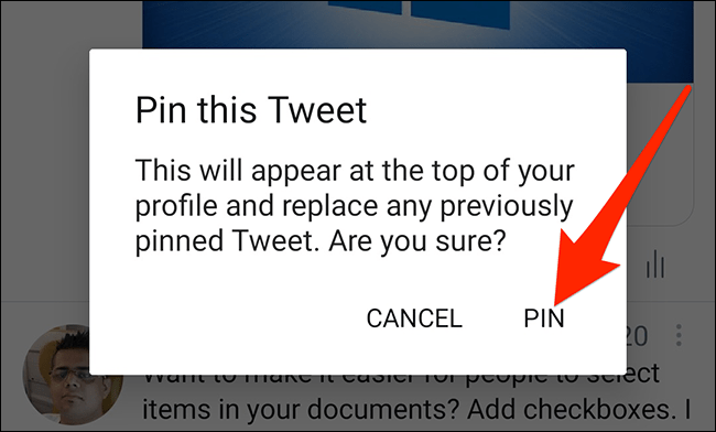 """Select """"PIN"""" in Twitter's pinned tweets prompt."""