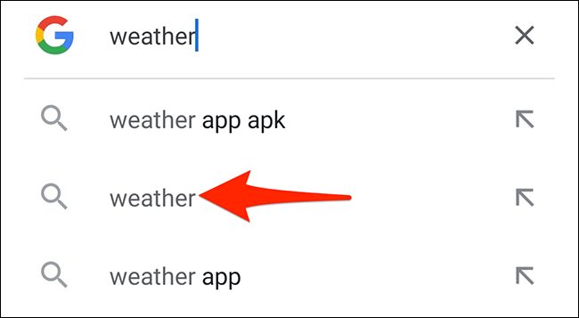 """Search for """"weather"""" in the Google app."""