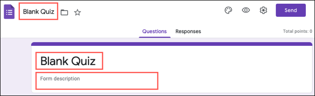 Name your quiz and Google Forms file