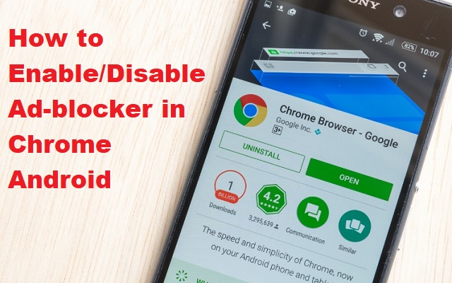 Here is How to Enable/Disable Ad-blocker in Chrome Android