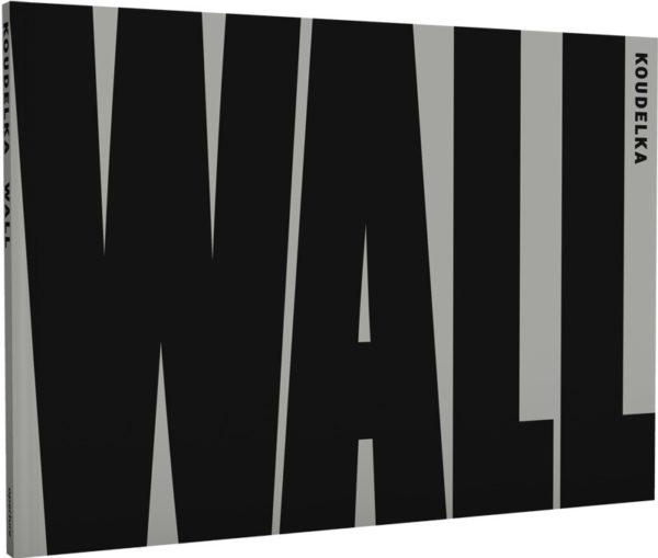 Josef Koudelka – Wall – www.photobookstore.nl