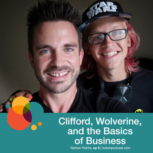 Episode 5: Clifford, Wolverine, and The Basics of Business – Nathan Holritz