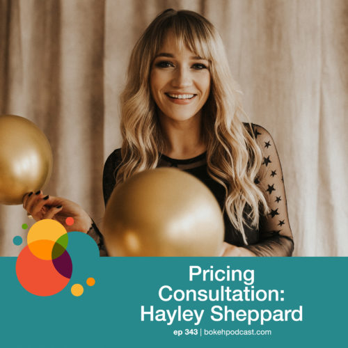 Episode 343: Pricing Consultation – Hayley Sheppard