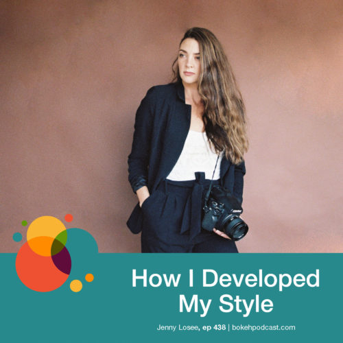 Episode 438: How I Developed My Style – Jenny Losee