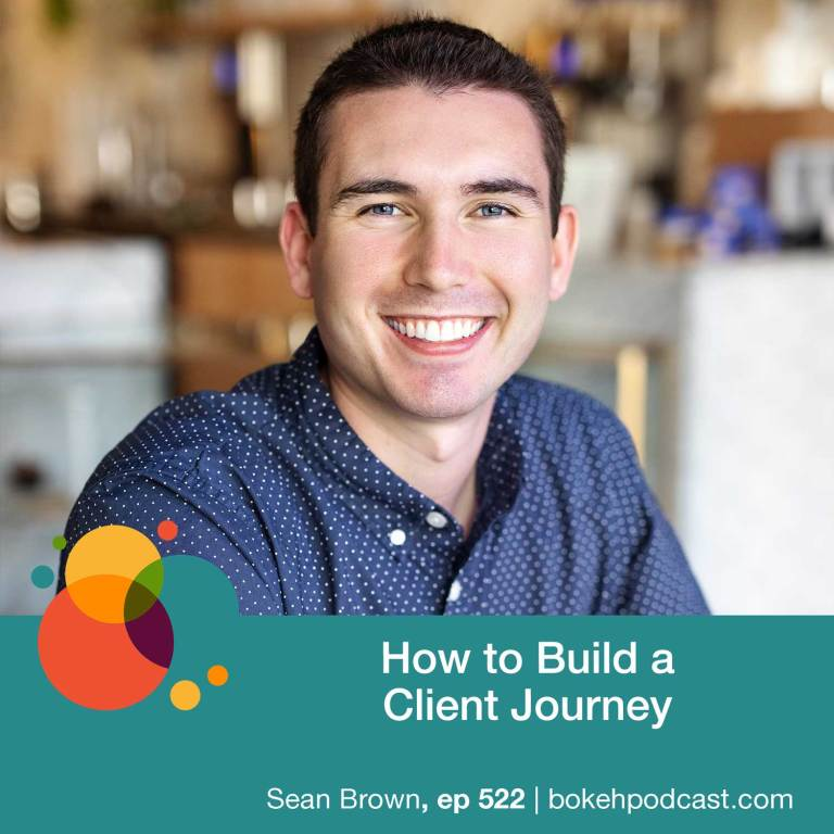 Episode 522: How to Build a Client Journey – Sean Brown