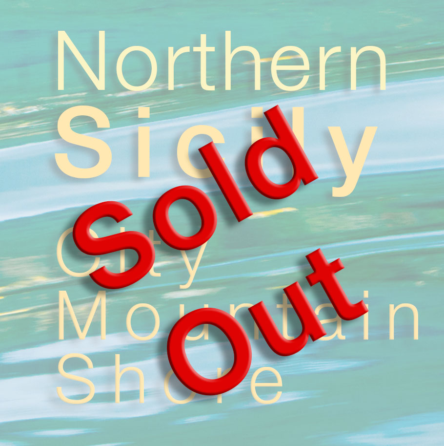 Northern Sicily: City, Mountain And Shore – Sold Out