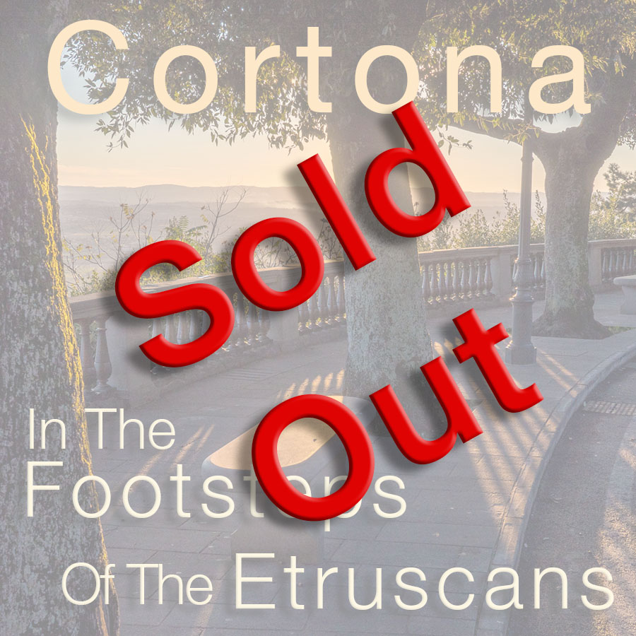 Cortona: In The Footsteps of the Etruscans – Sold Out