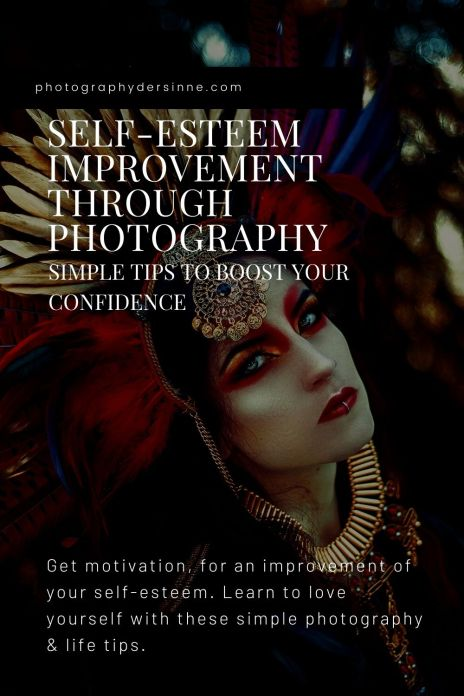 SELF ESTEEM IMPROVEMENT THROUGH PHOTOGRAPHY