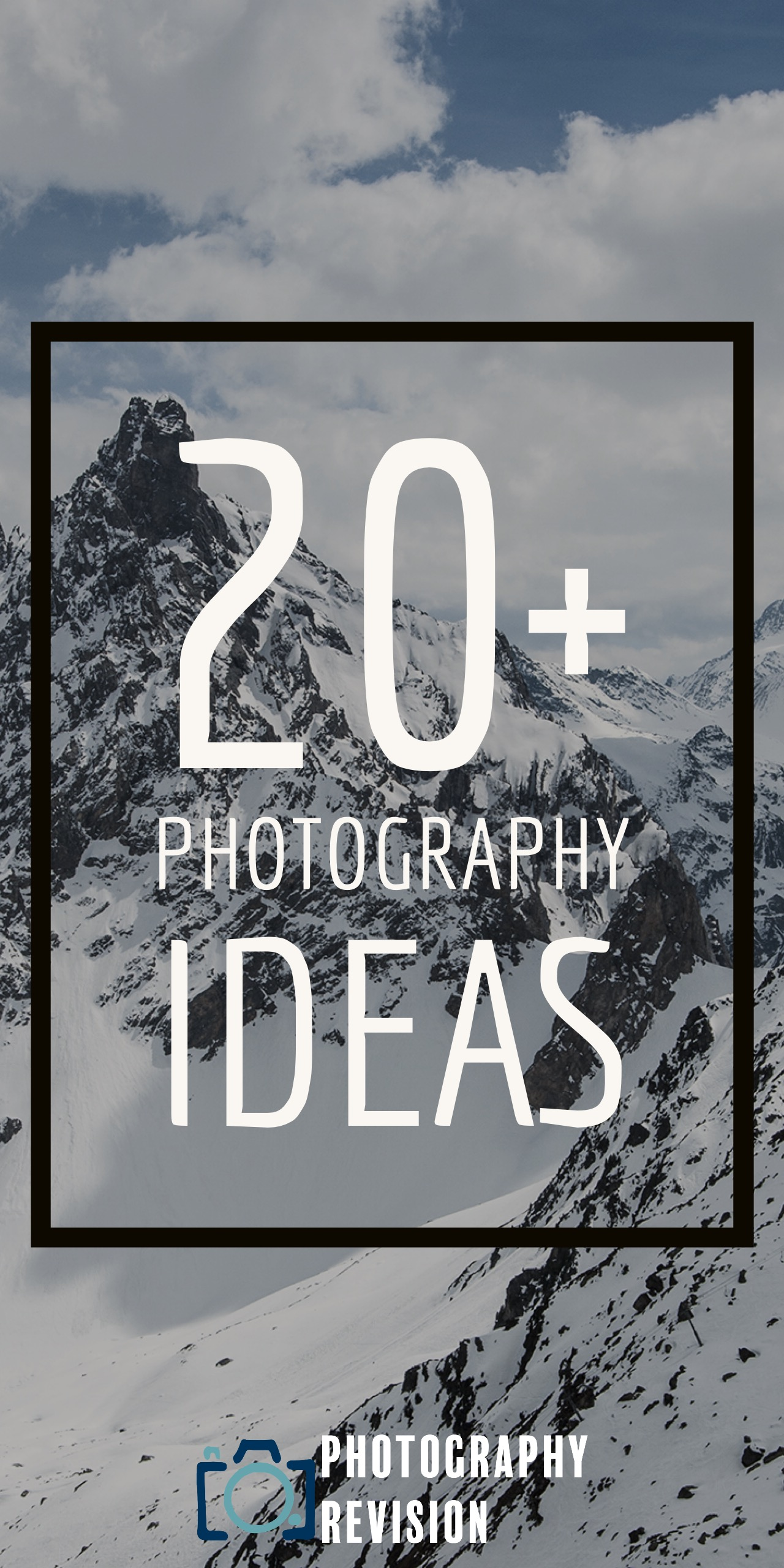 20 Photography Ideas Photography Revision