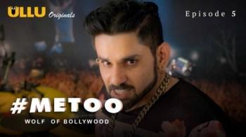 MeToo Wolf Of Bollywood (E05) Watch UllU Original Hindi Hot Web Series