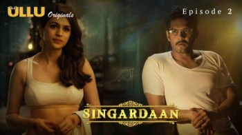 Singardaan (E02) Watch UllU Original Hindi Hot Web Series