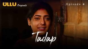 Tadap (P01-E04) Watch UllU Original Hindi Hot Web Series