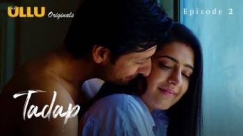 Tadap (P03-E02) Watch UllU Original Hindi Hot Web Series