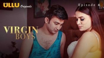 Virgin Boys (P01-E04) Watch UllU Original Hindi Hot Web Series
