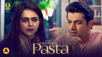 PASTA Watch UllU Original Hindi Hot Web Series