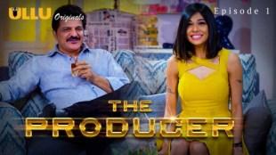 The Producer (E01) Watch UllU Original Hindi Hot Web Series