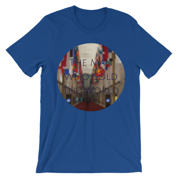 """The Man Who Sold the World"" by David Bowie - photo of The Kennedy Center Hall of Nations by Carla Durham - Photomusicology - royal blue short sleeve unisex t-shirt"