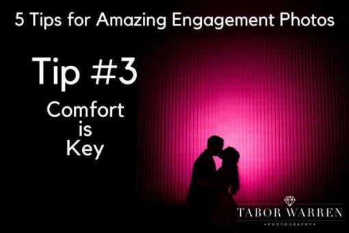 Tip #3: Comfort is Key