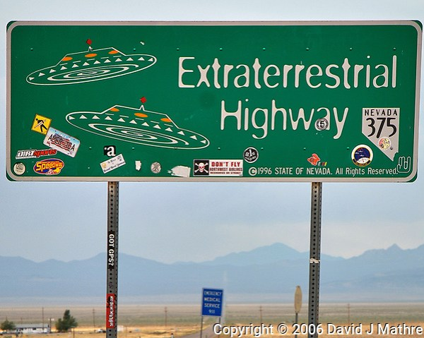 Extraterrestrial Highway Sign. Somewhere near Area 51 in Nevada. Image taken with a Nikon D200 camera and 18-70 mm kit lens (ISO 100, 65 mm, f/5, 1/100 sec). (David J Mathre)