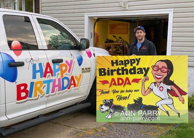 JOEY CESTARE decorates his truck and makes sign with 'Happy Birthday Ada Thank You for being our Hero!' for friend, nurse Ada Cea. (© 2020 Ann Parry/AnnParry.com)
