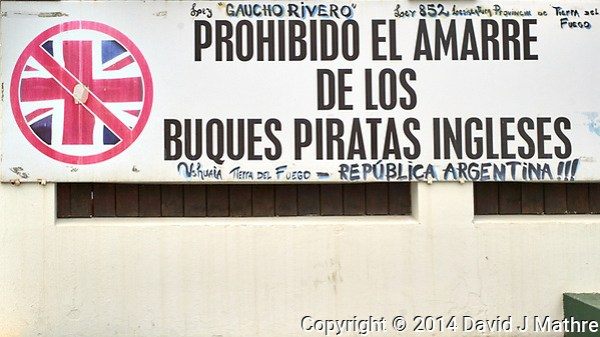 It Appears that British Pirates Are Not Allowed to Dock at the Port of Ushuaia in Argentina. Image taken with a Leica T camera and 18-56 mm lens (ISO 100, 32 mm, f/9, 1/400 sec). Raw image processed with Capture One Pro 8, Focus Magic, and Photoshop CC 2014. (David J Mathre)