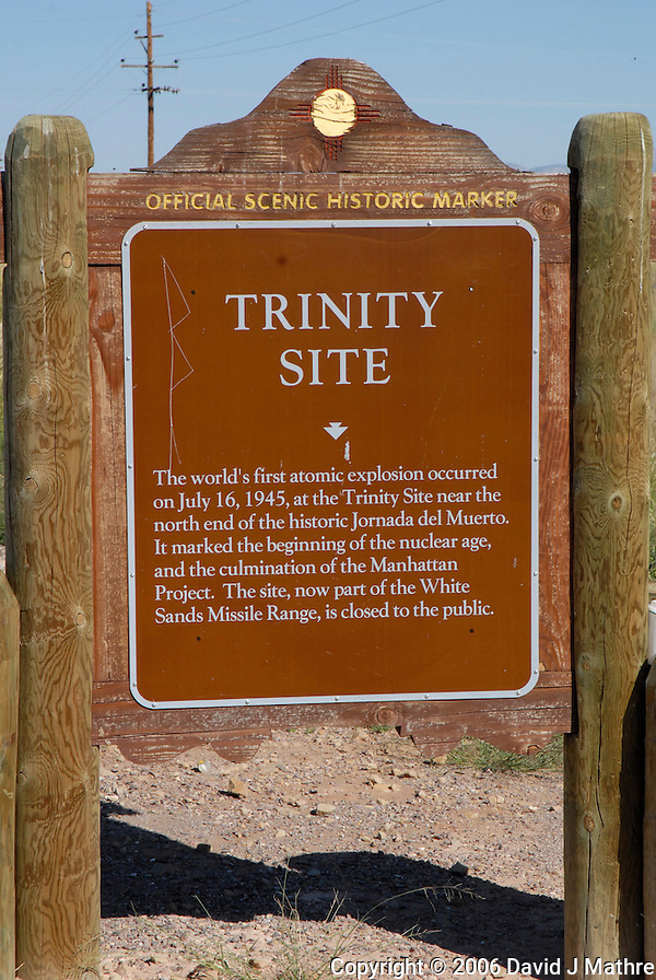 New Mexico Official Scenic Historic Marker for the Trinity Site. Image taken with a Nikon D200 and 18-70 mm kit lens (ISO 400, 62 mm, f/11, 1/500 sec) (David J. Mathre)
