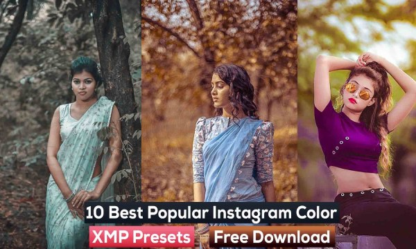 10 Best Popular Instagram Color XMP Presets Free Download 2019