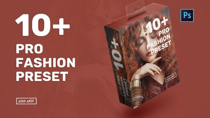 10+ Free Photoshop Preset Pack Fashion Photography Editing - 2020 By Asm Arif