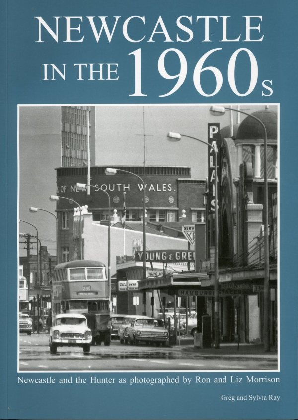 Book 08: Newcastle In the 1960s (Newcastle NSW and the Hunter)