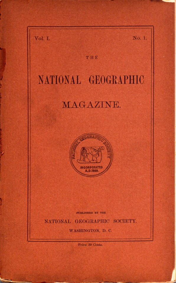 """The first issue of National Geographic magazine was published in October 1888. The journal featured articles such as """"Geographic Methods in Geologic Investigation"""" and """"The Classification of Geographic Forms by Genesis."""""""