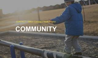 CONTACT + Nikon Canada's Youth Project