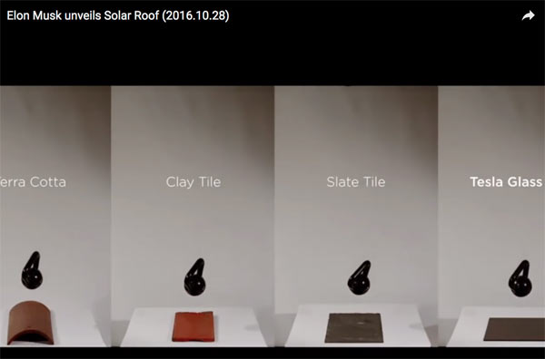 Elon Musk unveils Solar Roof (2016.10.28): Before Impact, Roof Tiles (left to right): Terra Cotta, Clay, Slate and Tesla Glass; Image grab from video above