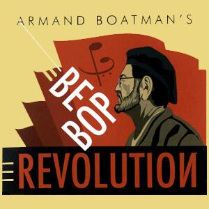 be bop revolution - jazzinthehills dot org