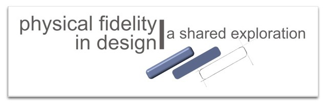 Physical Fidelity in Design