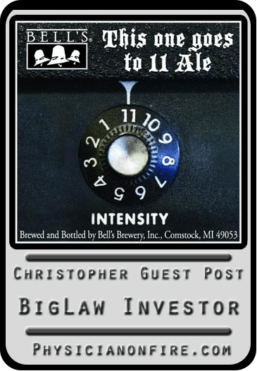 Christopher Guest Post: Big Law Investor - Physician on FIRE