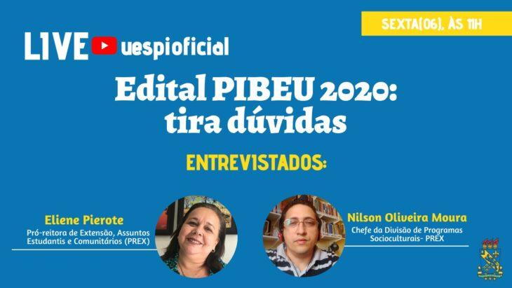 a 3 PIBEU 2020: Live sobre o Edital acontece nesta sexta-feira (06)