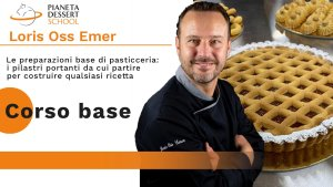 Corso base Pianeta Dessert School Loris Oss Emer. Trento