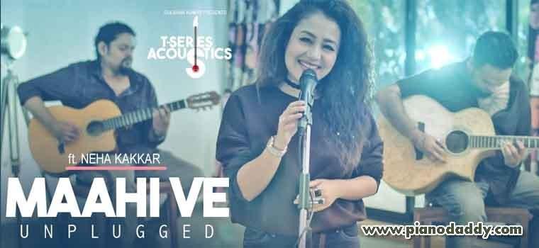 Maahi Ve Unplugged (Neha Kakkar)