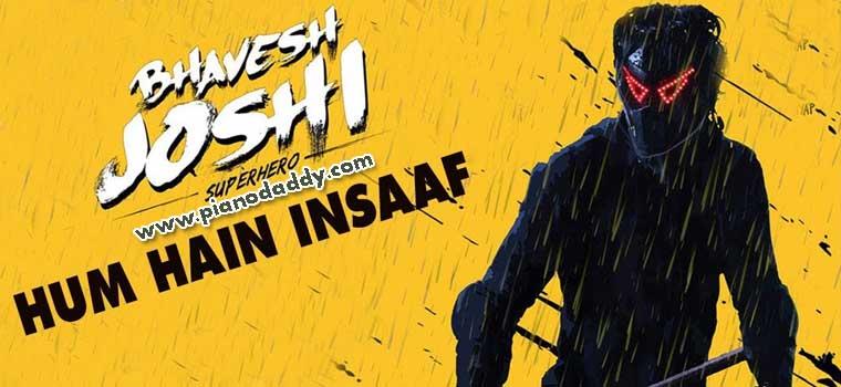 Hum Hain Insaaf (Bhavesh Joshi Superhero)