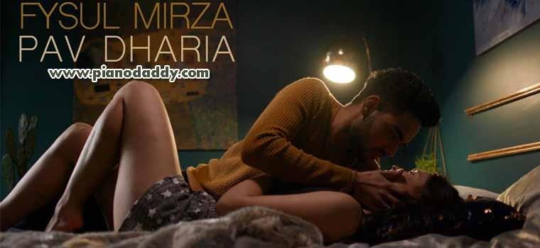 Asi Tere A (Fysul Mirza & Pav Dharia)