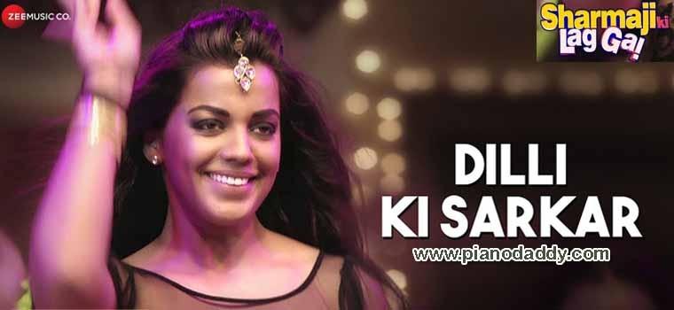 Dilli Ki Sarkar (Sharmaji Ki Lag Gai)