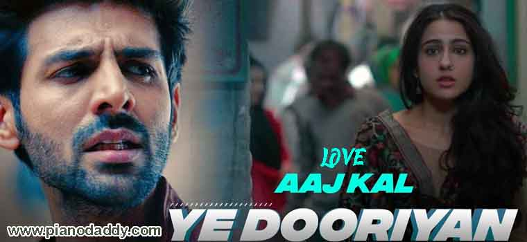 Yeh Dooriyan (Love Aaj Kal) Piano Notes