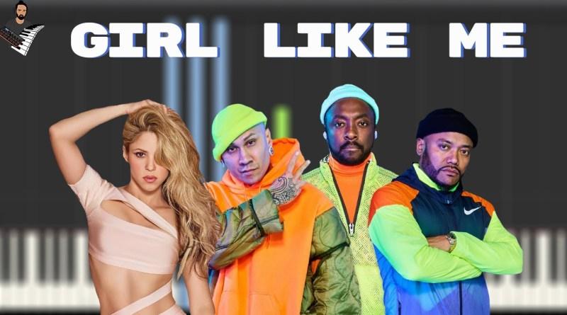 Black Eyed Peas & Shakira - GIRL LIKE ME