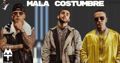 Mala Costumbre - Manuel Turizo x Wisin & Yandel