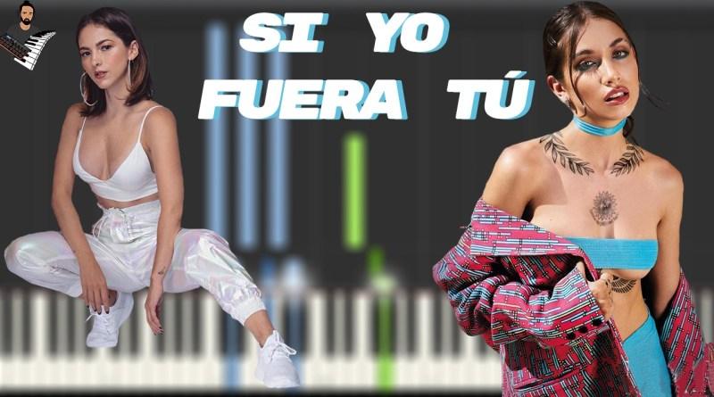 Paty Cantú & Maria Becerra - Si Yo Fuera Tú