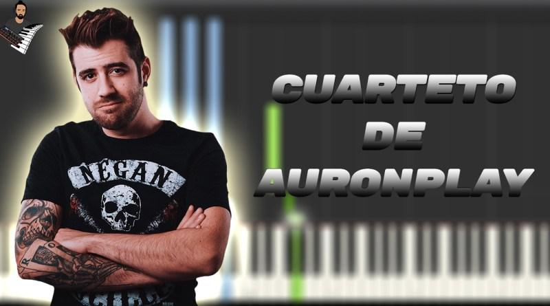 El Cuarteto de Auronplay - Lucas Requena