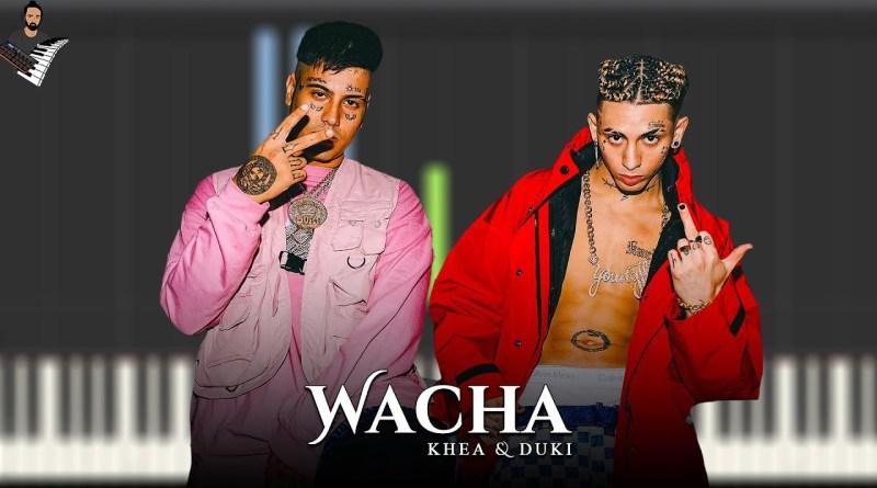 KHEA x DUKI - WACHA