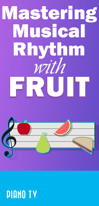 master-musical-rhythm-fruit-music-piano-tv-pianotv