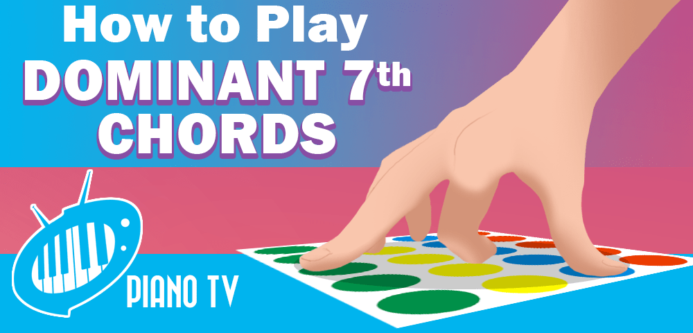 How To Play Dominant 7th Chords Pianotv